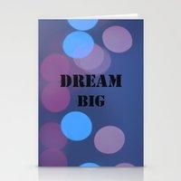 DREAM BIG.  Stationery Cards