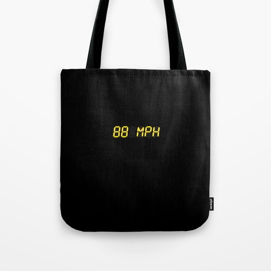 88 mph - Back to the future Tote Bag