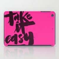 TAKE IT EASY iPad Case
