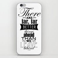 There Are Far, Far Bette… iPhone & iPod Skin