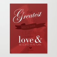 The Greatest Thing You'l… Canvas Print