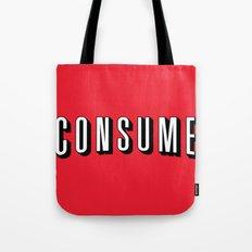 Consume Tote Bag