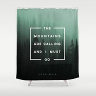 Shower Curtain featuring The Mountains Are Callin… by Zeke Tucker