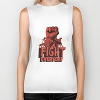 FIGHT EVERYDAY Biker Tank