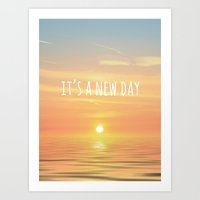 It's A New Day (Typograp… Art Print