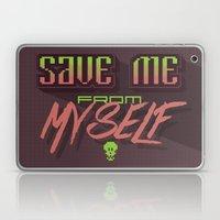 Save Me From Myself Laptop & iPad Skin