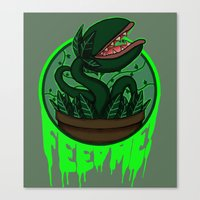 FEED ME! Canvas Print