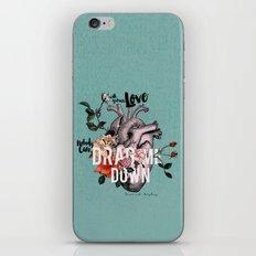 Drag Me Down iPhone & iPod Skin