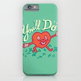 iPhone & iPod Case - You'll Do - Vaughn Pinpin