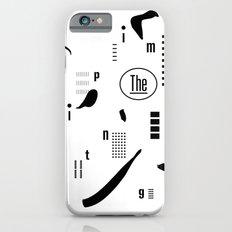 The Imprinting iPhone 6s Slim Case