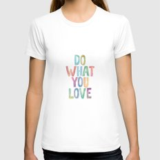 Do What You Love - Watercolor Typography Print - Inspirational Print Womens Fitted Tee White SMALL