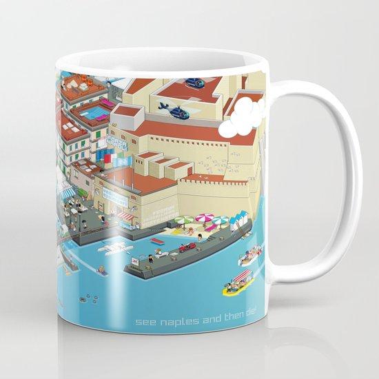 see Naples and then die! Mug