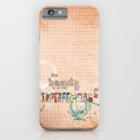 iPhone & iPod Case featuring The Beauty is in the Imperfections by Karen Johnson
