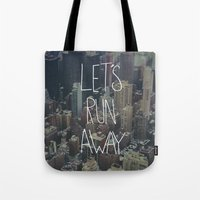 Let's Run Away To NYC Tote Bag