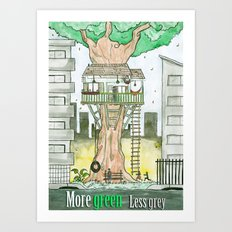 More Green Less Grey Art Print