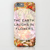 The Earth Laughs In Flowers iPhone 6 Slim Case