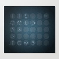 Cold as a tomb Canvas Print