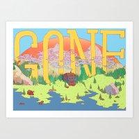 Gone. Art Print