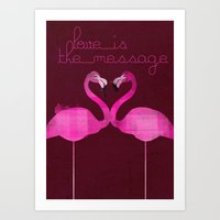 Love Is The Message Art Print