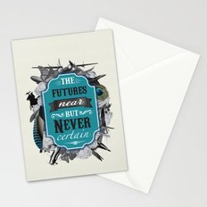 The Future's Near But Never Certain Stationery Cards