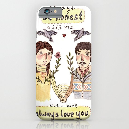 Always Be Honest iPhone & iPod Case