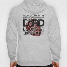 God looks at the heart Hoody