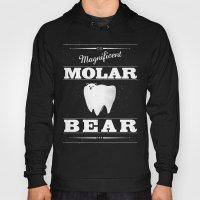 Molar Bear (Gentlemen's … Hoody