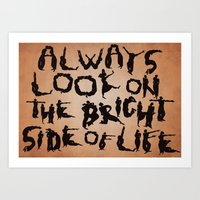 Always Look On The Brigh… Art Print