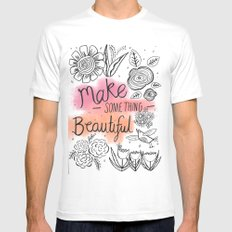 Make something beautiful White SMALL Mens Fitted Tee