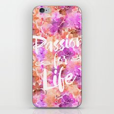 Passion for Life iPhone & iPod Skin