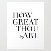 How Great Thou Art. Art Print