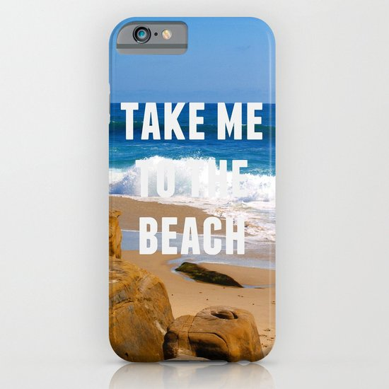 Take Me To The Beach iPhone & iPod Case