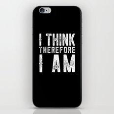 I think, therefore I am - on black iPhone & iPod Skin
