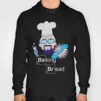 Baking Bread Hoody