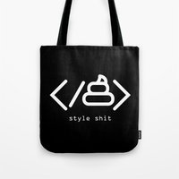 style shit Tote Bag