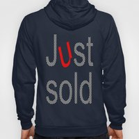 Just Sold Hoody