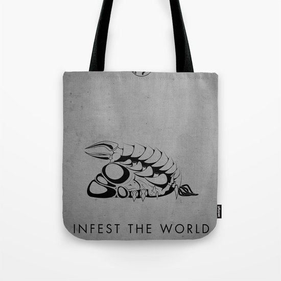 Infest the world Tote Bag