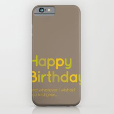 Happy Birthday iPhone 6 Slim Case