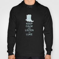 Keep Calm And Listen To … Hoody