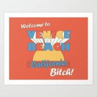 VENICE BEACH BITCH Art Print