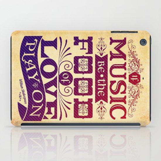 Food of Love  iPad Case