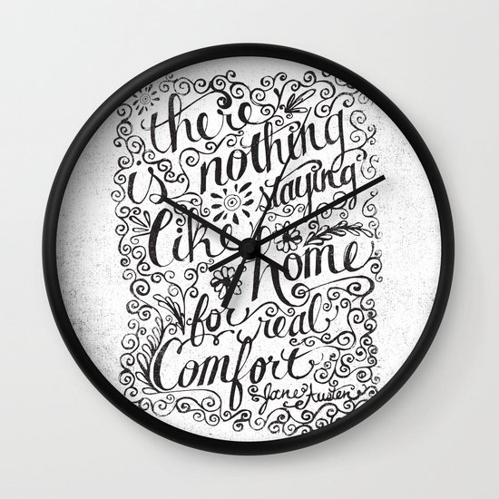 there is nothing like staying home... Wall Clock