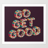 Go Get It. Art Print