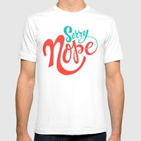 Sorry Nope Mens Fitted Tee White SMALL
