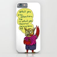 What you pay attention to is what you become conscious of iPhone 6 Slim Case