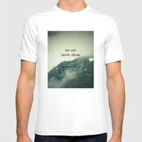We Are Never Alone Mens Fitted Tee White SMALL