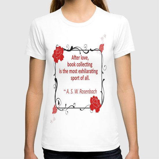 Book Collecting - Rosenbach Quote T-shirt