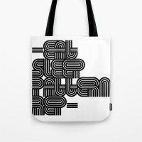 Eat Sleep Pattern Repeat… Tote Bag