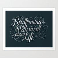 Imitation Flattery - Reaffirming Statement Art Print