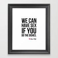 Sex For Dishes Framed Art Print